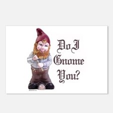 You don't gnome me ~  Postcards (Package of 8)
