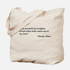 Thankful For laughter Tote Bag