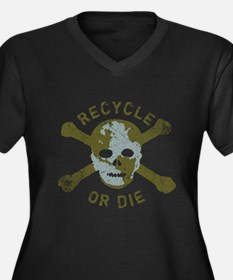 Recycle or Die Women's Plus Size V-Neck Dark T-Shi