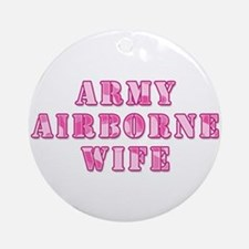 Army Airborne Wife Pink Camo Ornament (Round)