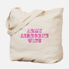 Army Airborne Wife Pink Camo Tote Bag