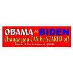 Obama Biden Change You CAN be SCARED of!
