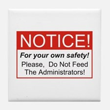 Notice / Administrator Tile Coaster