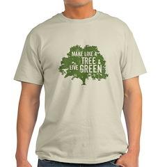 Like A Tree T-Shirt