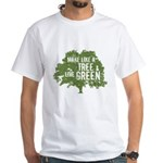 Like A Tree White T-Shirt