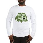 Like A Tree Long Sleeve T-Shirt