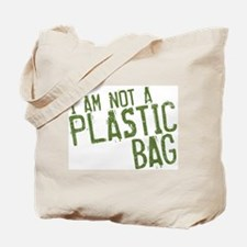 Not Plastic Tote Bag