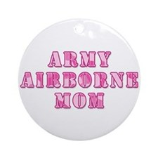 Army Airborne Mom Pink Camo Ornament (Round)