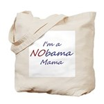 I'm a NObama Mama! Tote Bag