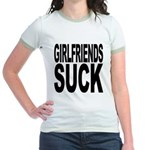 Girlfriends Suck Jr. Ringer T-Shirt