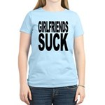 Girlfriends Suck Women's Light T-Shirt