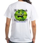 CURE Liberalism You Made Me Go Green! (Men's T)