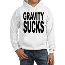 Gravity Sucks Hooded Sweatshirt