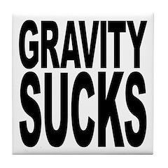 Gravity Sucks Tile Coaster