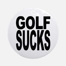 Golf Sucks Ornament (Round)