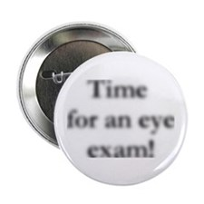 "blurred eye exam? 2.25"" Button (10 pack)"