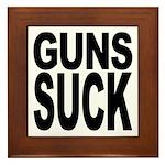 Guns Suck Framed Tile