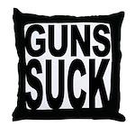 Guns Suck Throw Pillow
