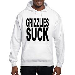 Grizzlies Suck Hoodie