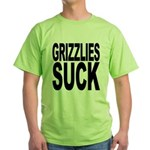 Grizzlies Suck Green T-Shirt