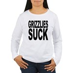 Grizzlies Suck Women's Long Sleeve T-Shirt