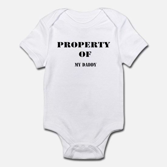 PROPERTY OF MY DADDY Infant Bodysuit