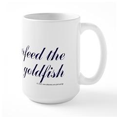 Don't overfeed goldfish. Large Mug
