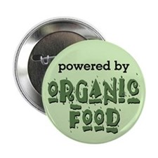 "Powered By Organic Food 2.25"" Button"