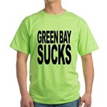 Green Bay Sucks Green T-Shirt