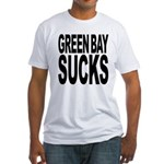 Green Bay Sucks Fitted T-Shirt