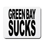 Green Bay Sucks Mousepad