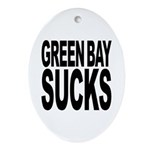 Green Bay Sucks Oval Ornament