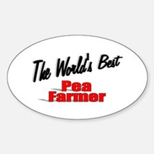 """The World's Best Pea Farmer"" Oval Decal"