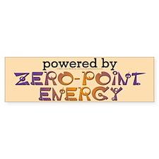 Powered By Zero Point Energy Bumper Sticker