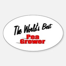"""The World's Best Pea Grower"" Oval Decal"