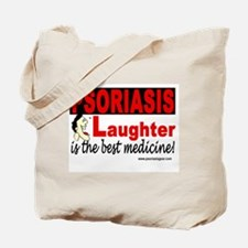 Psoriasis: Laughter...best medicine! Tote Bag