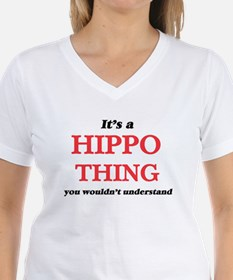 It's a Hippo thing, you wouldn't u T-Shirt