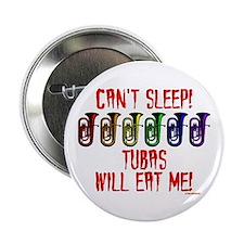 """Tubas Will Eat Me 2.25"""" Button"""