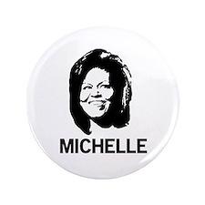 """Michelle Obama 3.5"""" Button"""