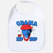 Obama is Hip Hop Bib