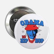 "Obama is Hip Hop 2.25"" Button"