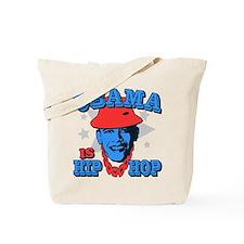 Obama is Hip Hop Tote Bag