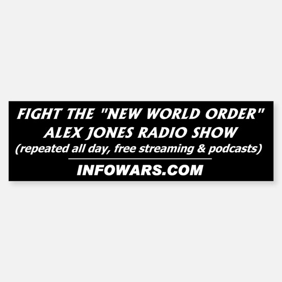 Alex Jones Radio Show bumper sticker