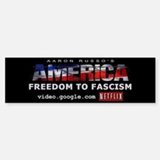 America: Freedom to Fascism bumper sticker