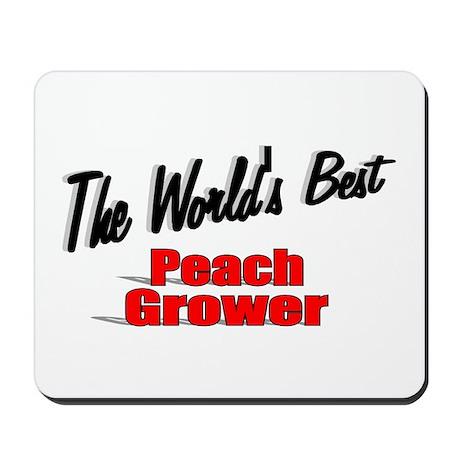 """The World's Best Peach Grower"" Mousepad"
