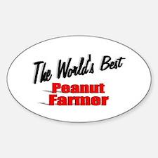 """The World's Best Peanut Farmer"" Oval Decal"