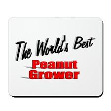 """The World's Best Peanut Grower"" Mousepad"