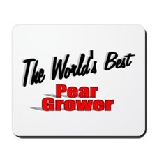 """""""The World's Best Pear Grower"""" Mousepad"""