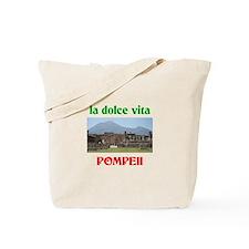 la dolce vita Pompeii Tote Bag