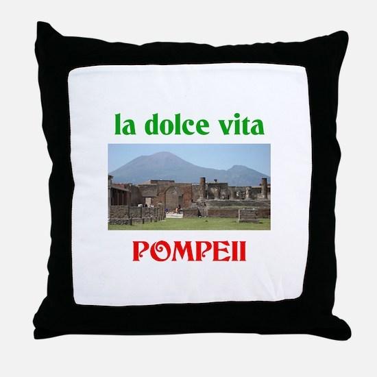 la dolce vita Pompeii Throw Pillow